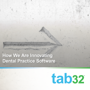 How We Are Innovating Dental Practice Software