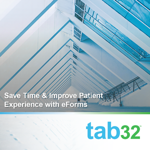 Save Time & Improve Patient Experience with eForms