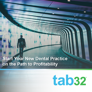 Start Your New Dental Practice on the Path to Profitability