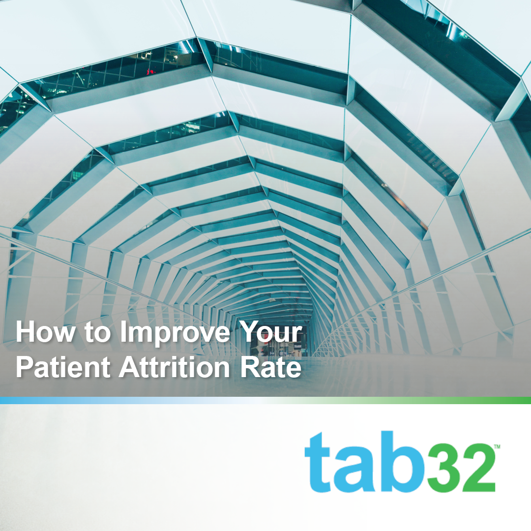 How to Improve Your Patient Attrition Rate
