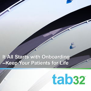 It All Starts with Onboarding—Keep Your Patients for Life