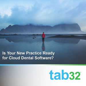 Ready for Cloud-based Dental Software
