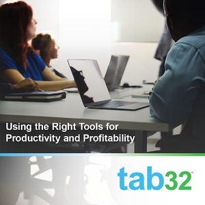 Using the Right Tools for Productivity and Profitability