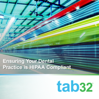 Ensuring Your Dental Practice is HIPAA Compliant