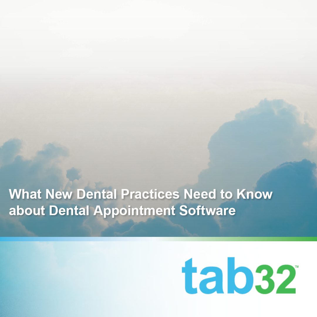 What New Dental Practices Need to Know about Dental Appointment Software