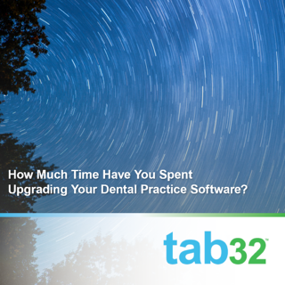 How Much Time Have You Spent Upgrading Your Dental Practice Software?