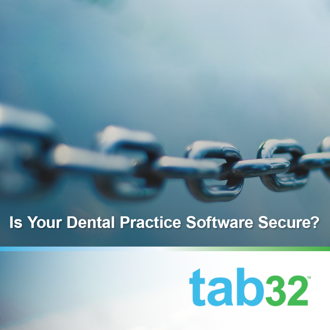 Is Your Dental Practice Software Secure?