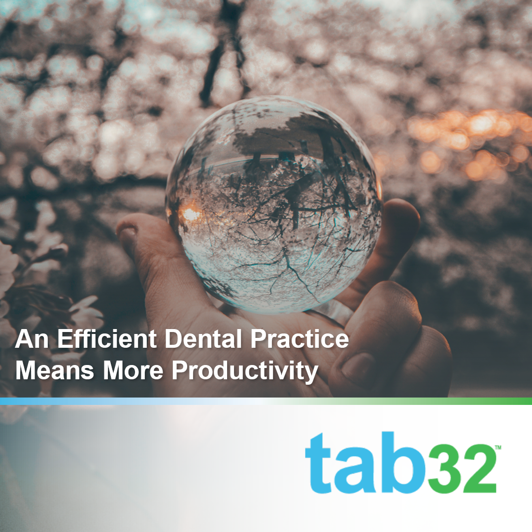 An Efficient Dental Practice Means More Productivity