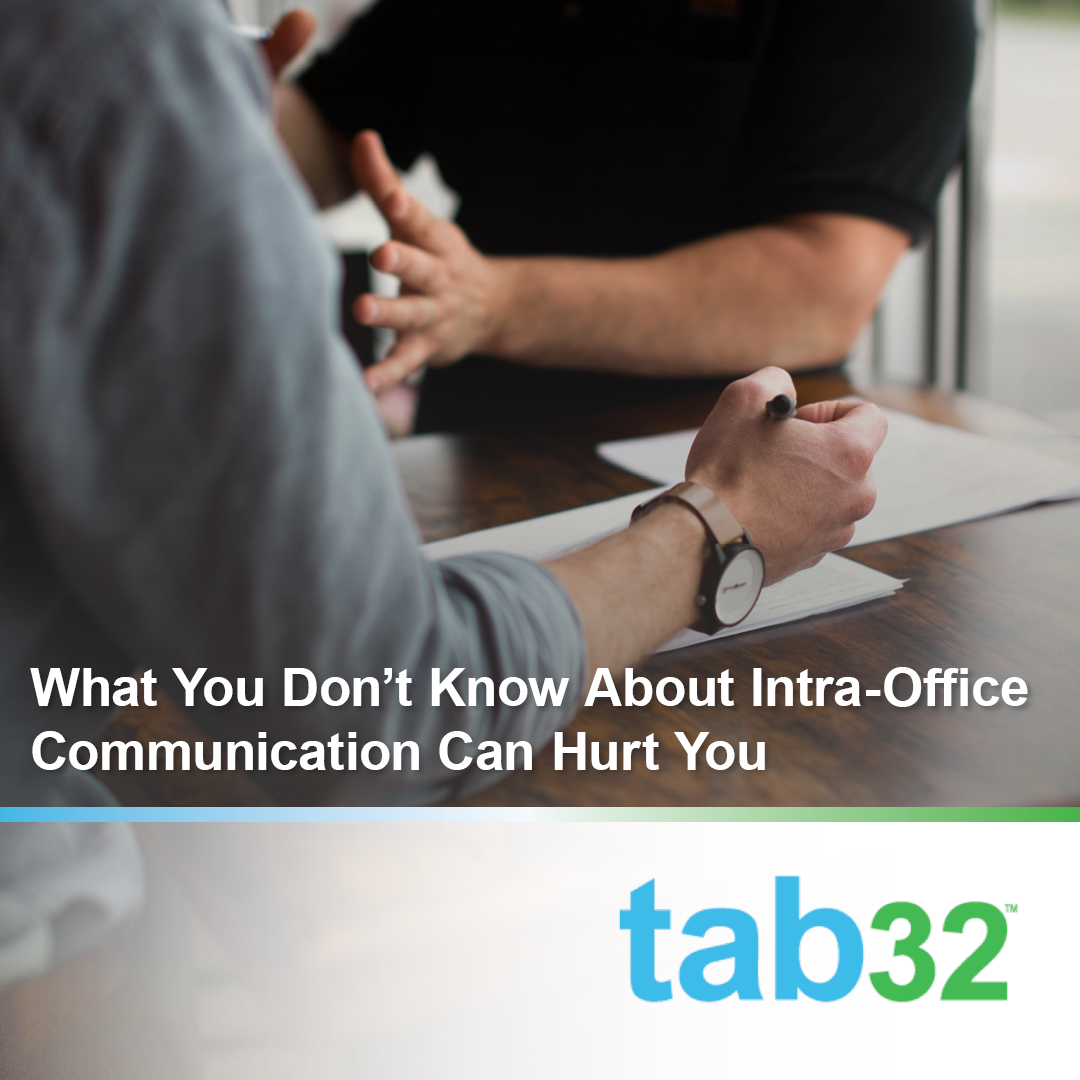 What You Don't Know About Intra-Office Communication Can Hurt You