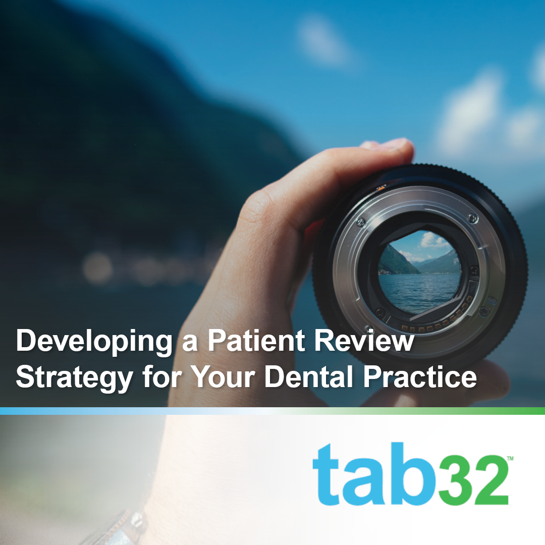 Developing a Patient Review Strategy for Your Dental Practice