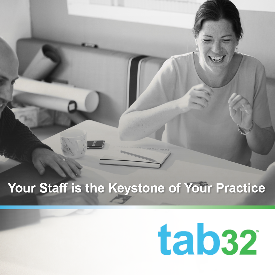Staff is the Keystone of Your Dental Practice