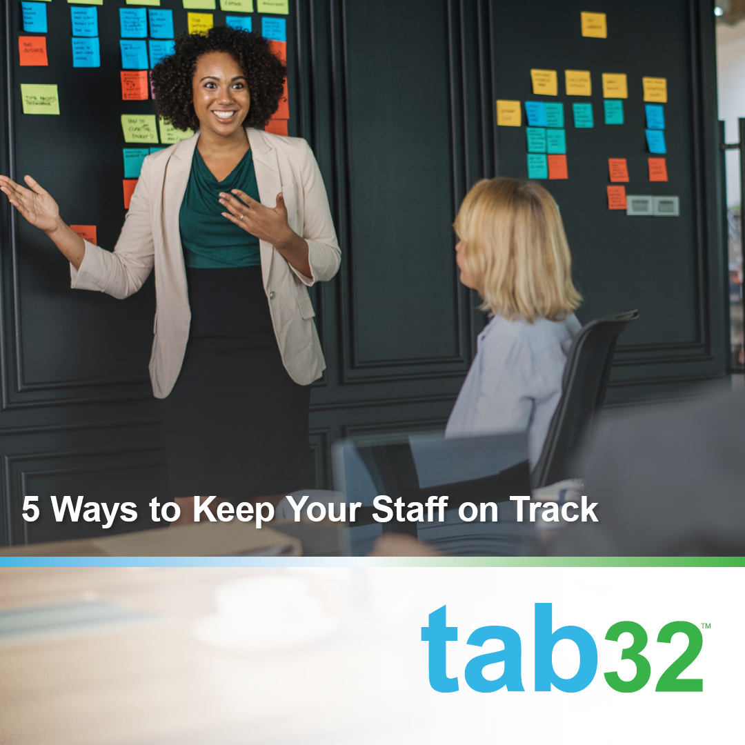 5 Ways to Keep Your Staff on Track