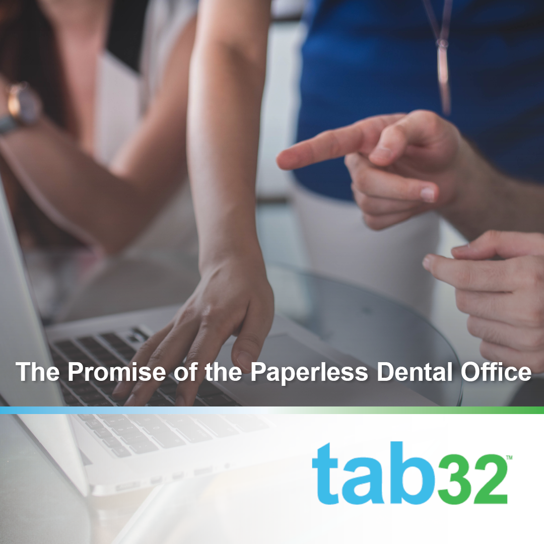 The Promise of the Paperless Dental Office
