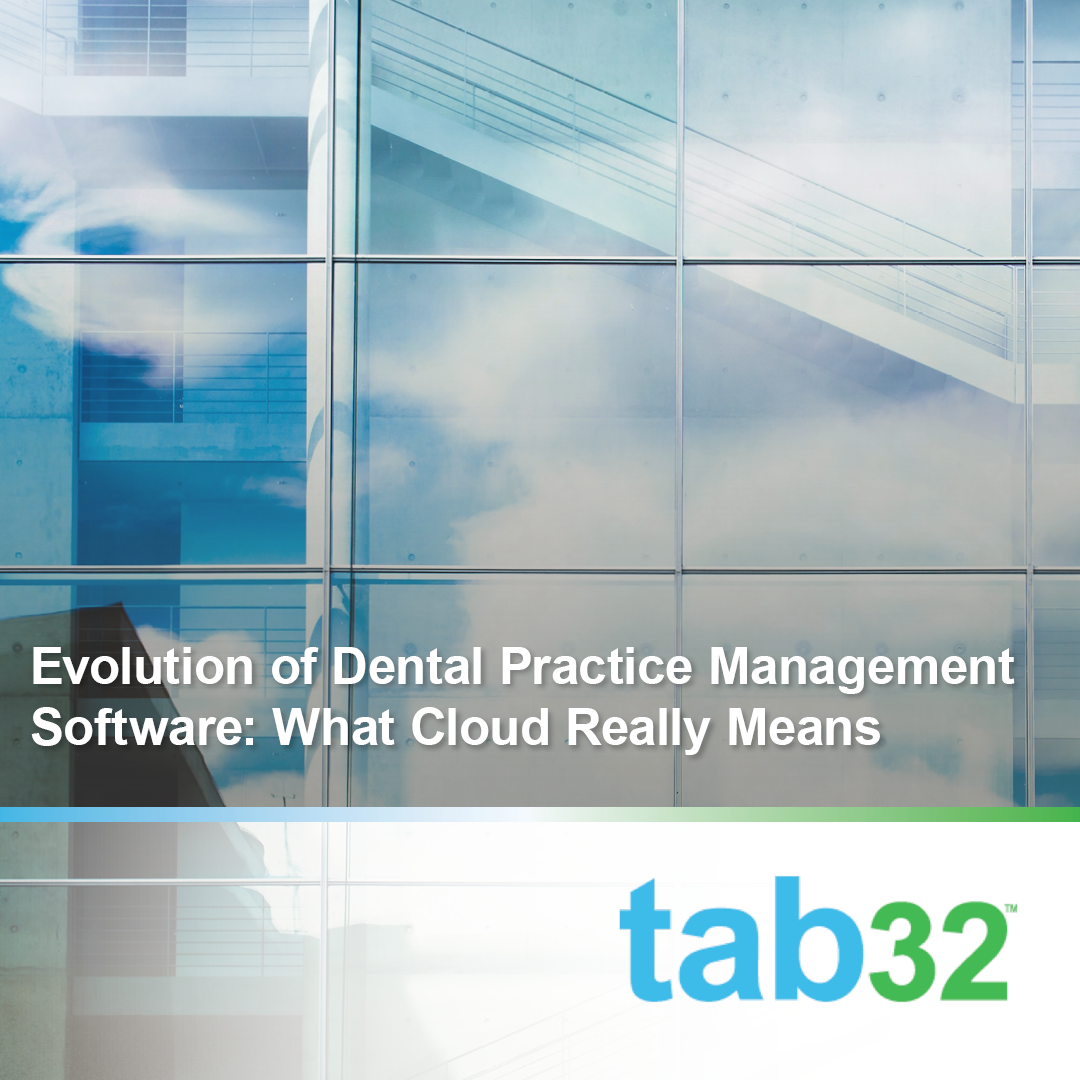 Evolution of Dental Practice Management Software: What Cloud Really Means