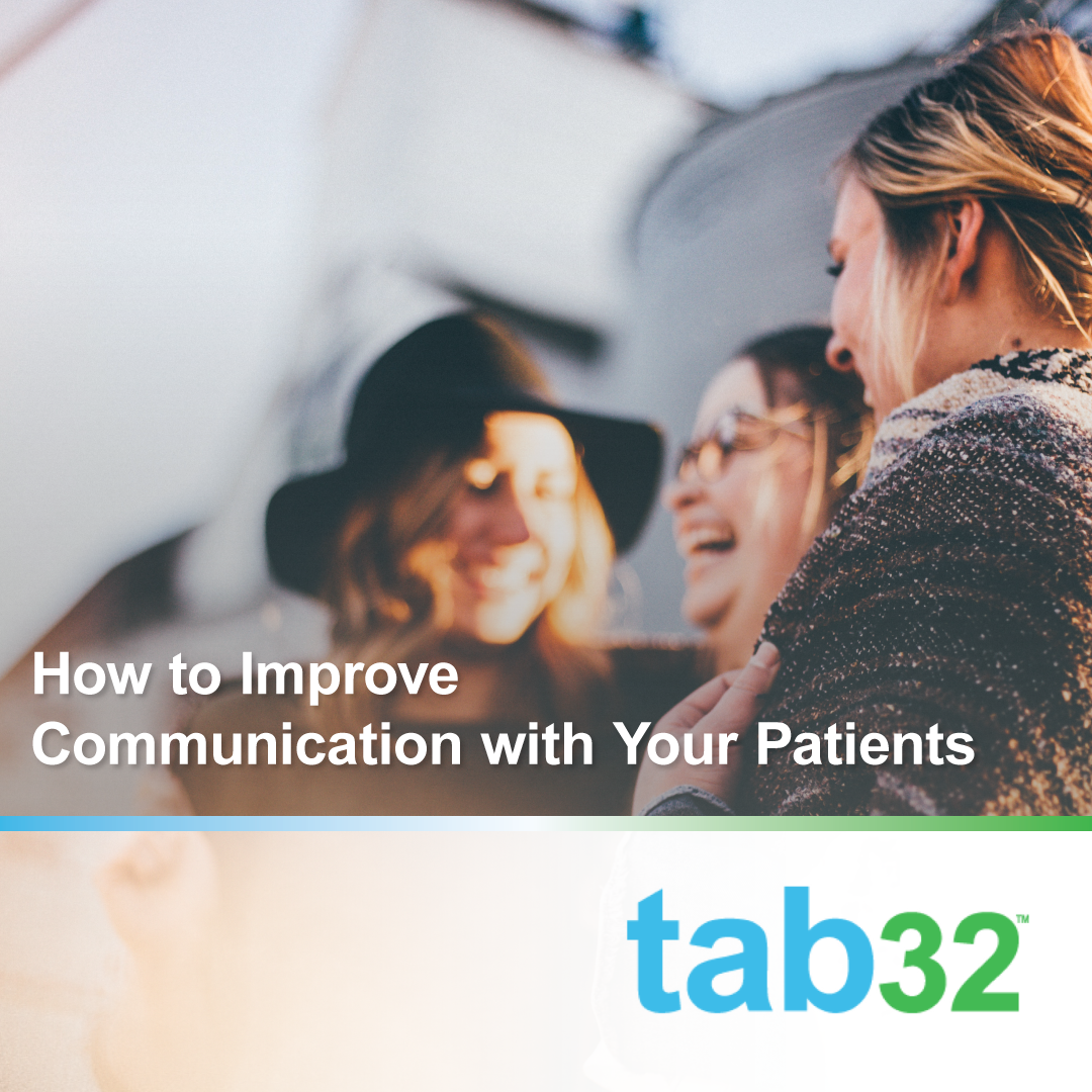 How to Improve Communication with Your Patients