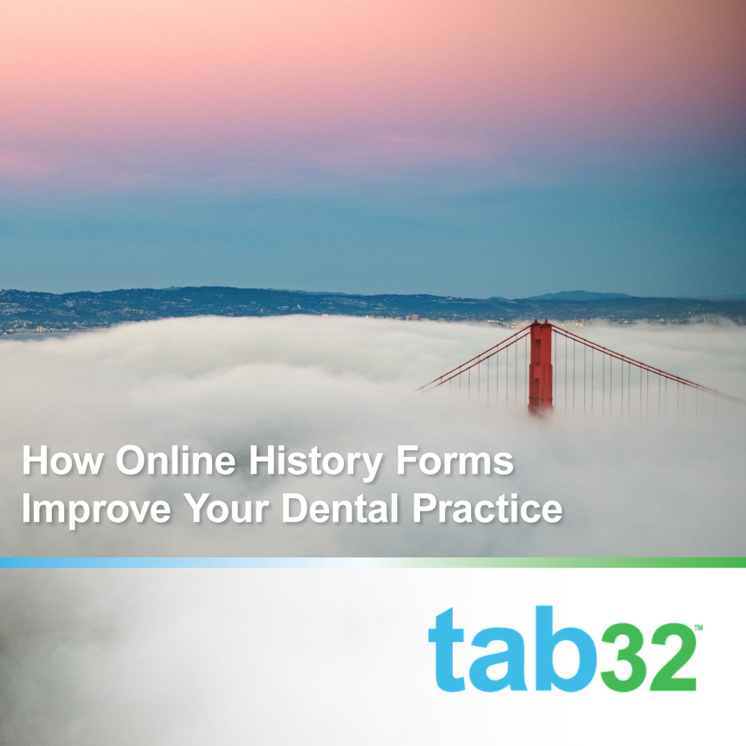 How Online History Forms Improve Your Dental Practice