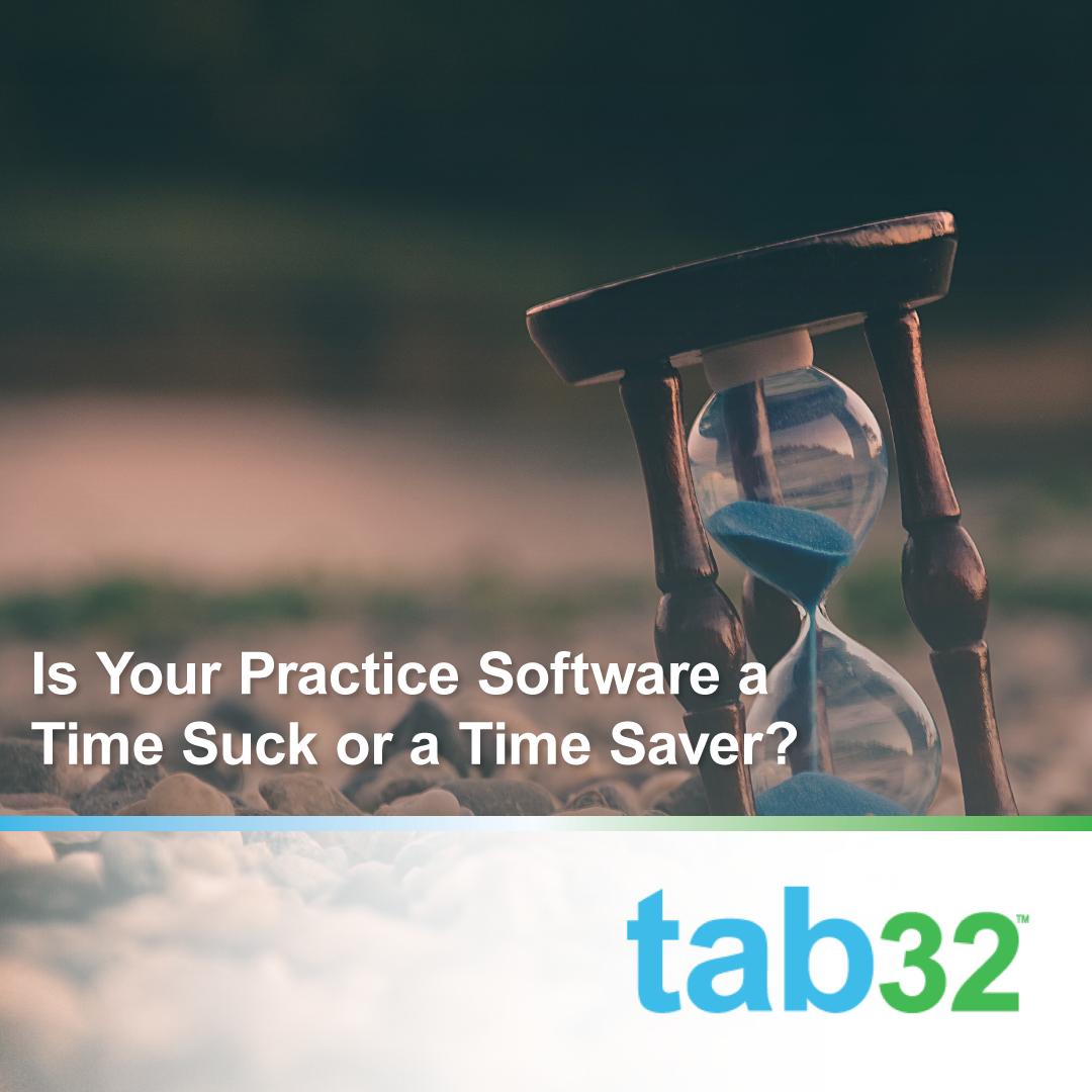 Is Your Dental Practice Software a Time Sucker or a Time Saver?