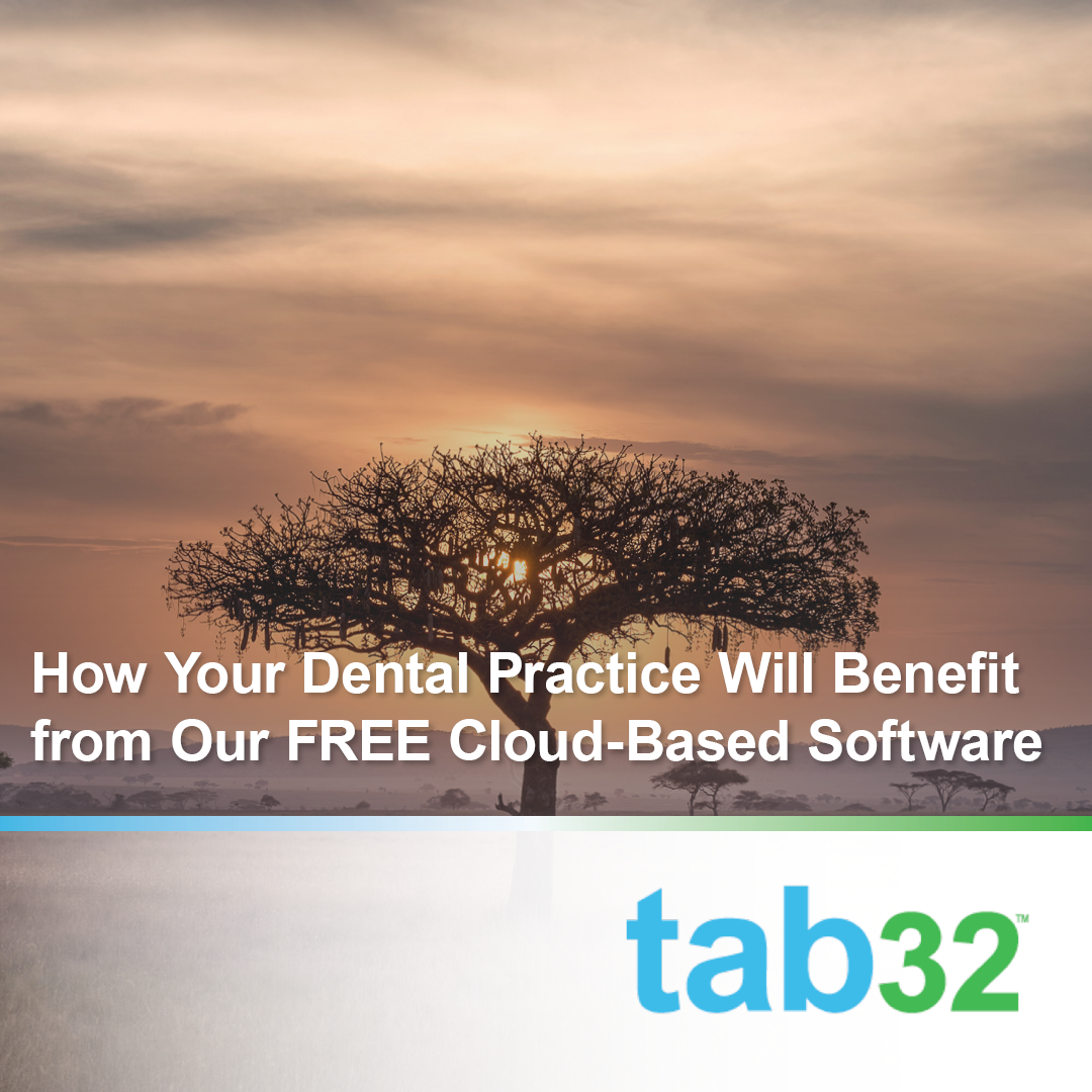 How Your Dental Practice Benefits from Our FREE Cloud-Based Software