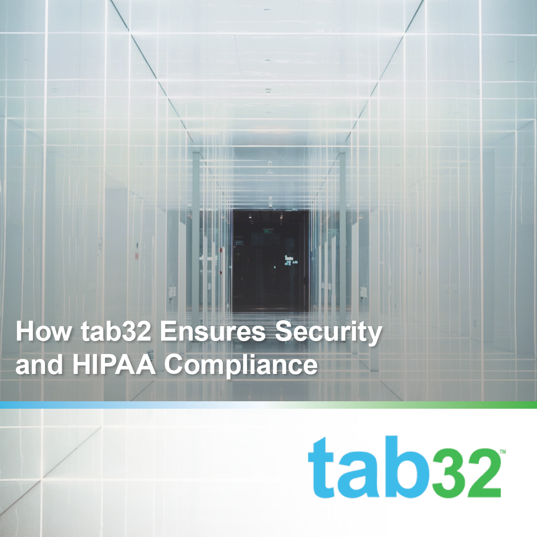 How tab32 Ensures Security and HIPAA Compliance