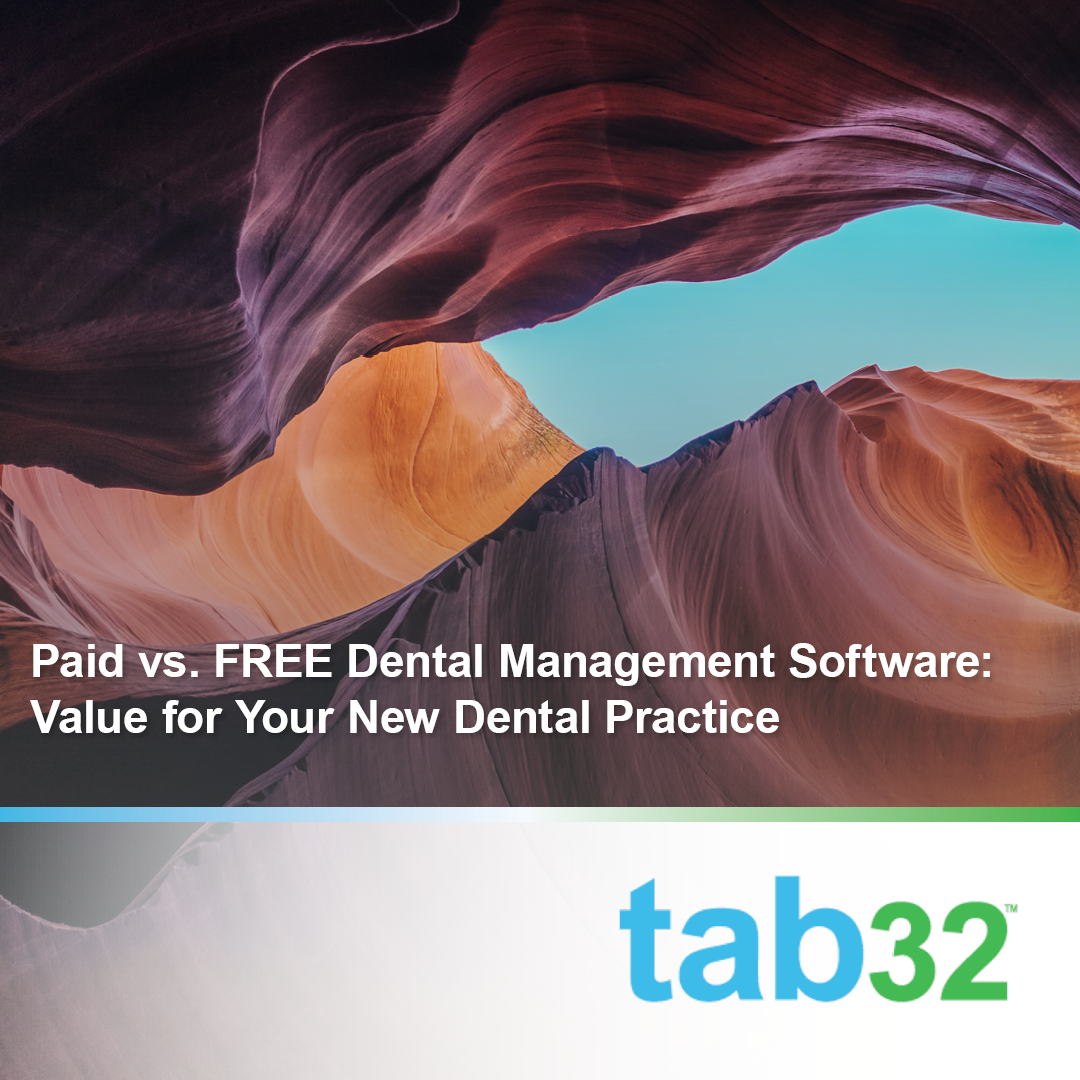 Paid vs. FREE Dental Management Software: Value for Your Practice
