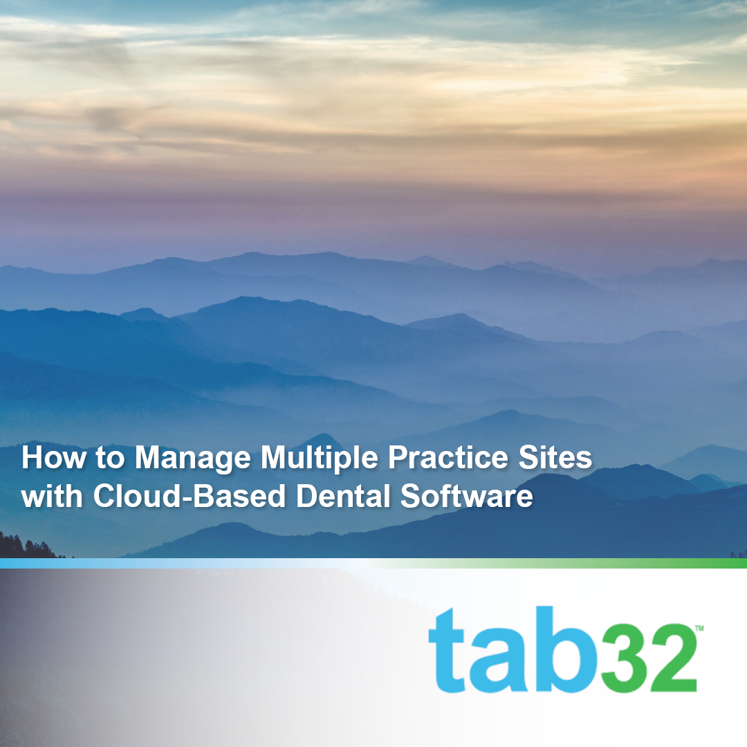 How to Manage Multiple Practice Sites with Cloud-Based Dental Software