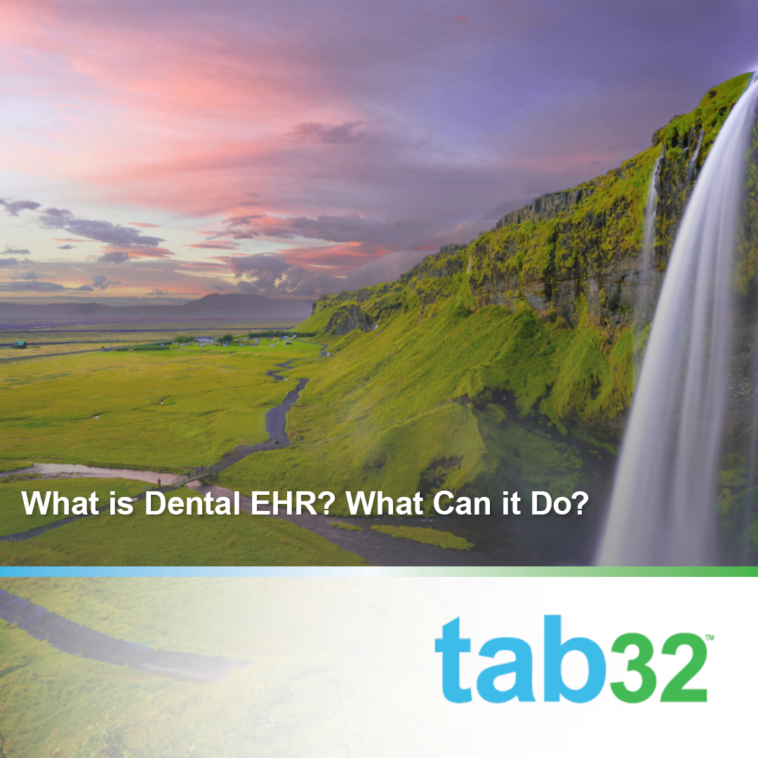What is Dental EHR? What Can it Do?