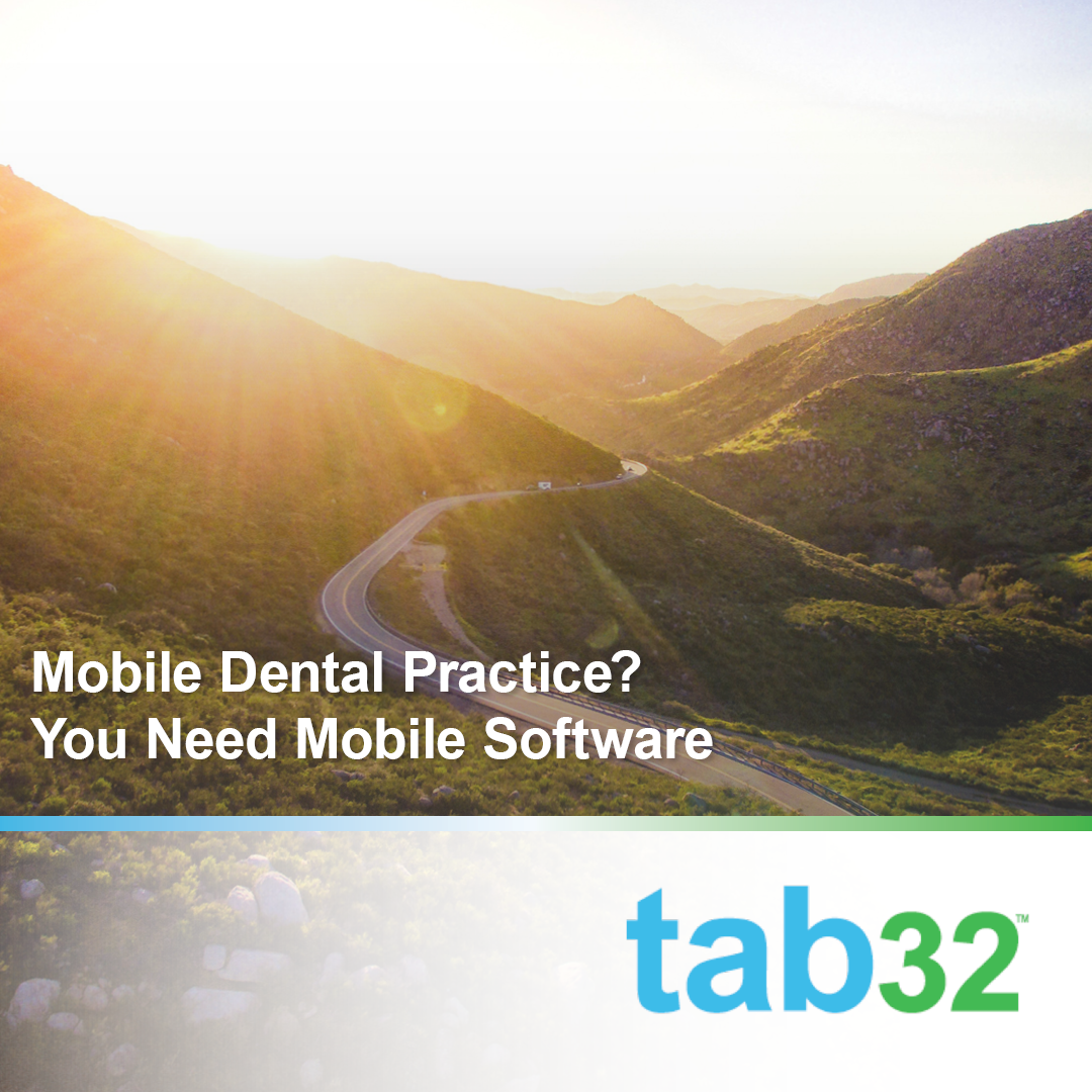 Mobile Dental Practice? You Need Mobile Software