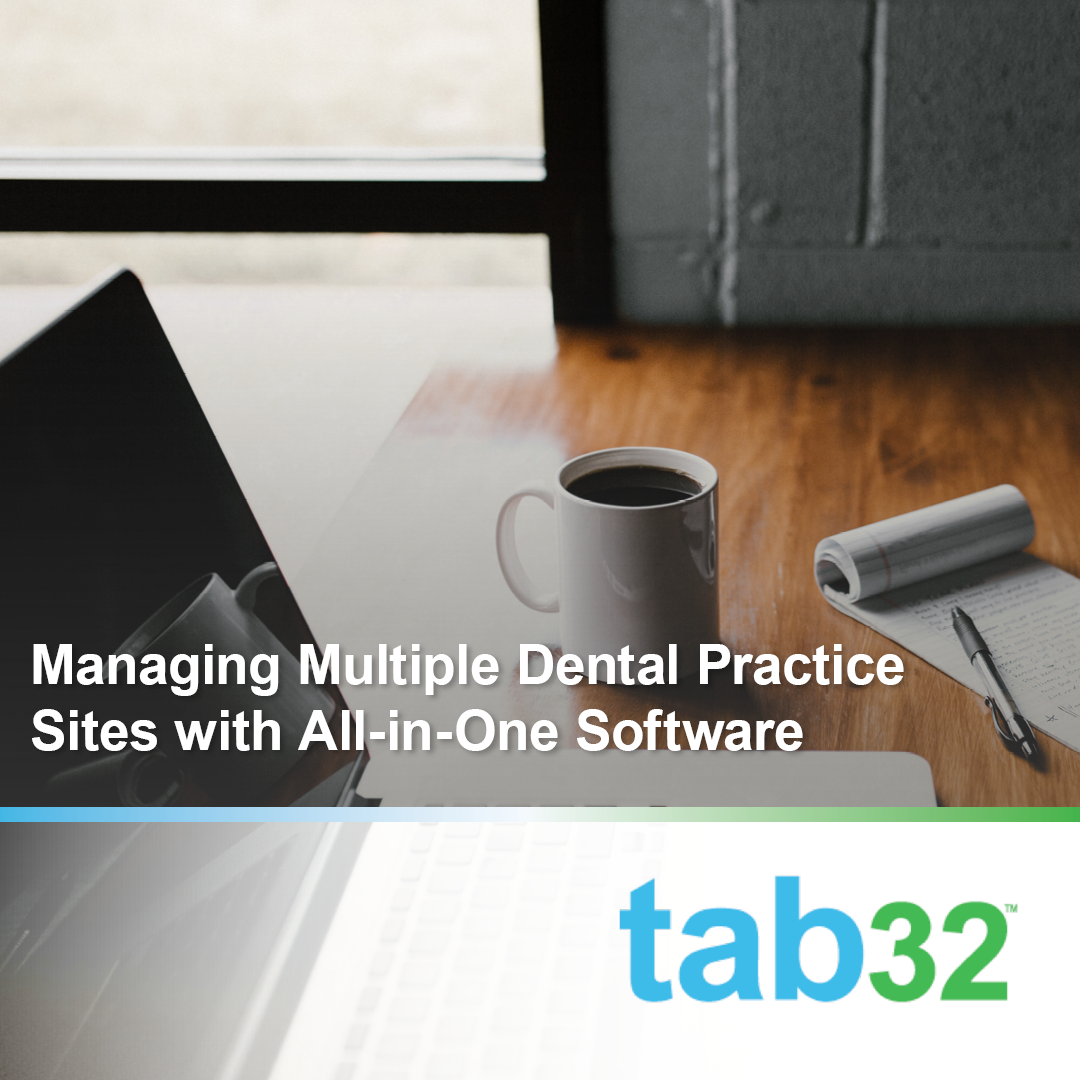 Managing Multiple Dental Practice Sites with All-in-One Software