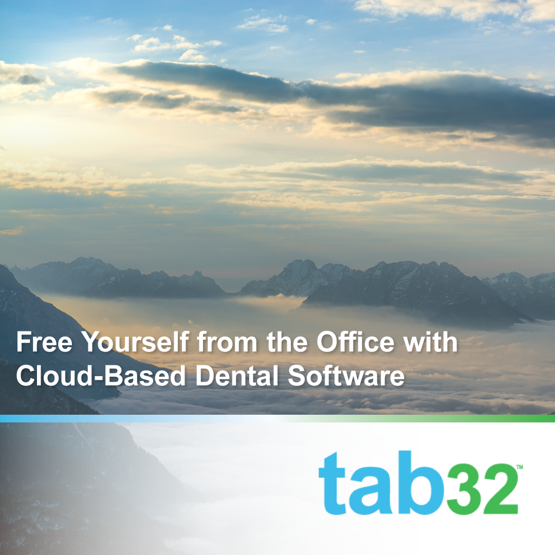 Free Yourself from the Office with Cloud-Based Dental Software